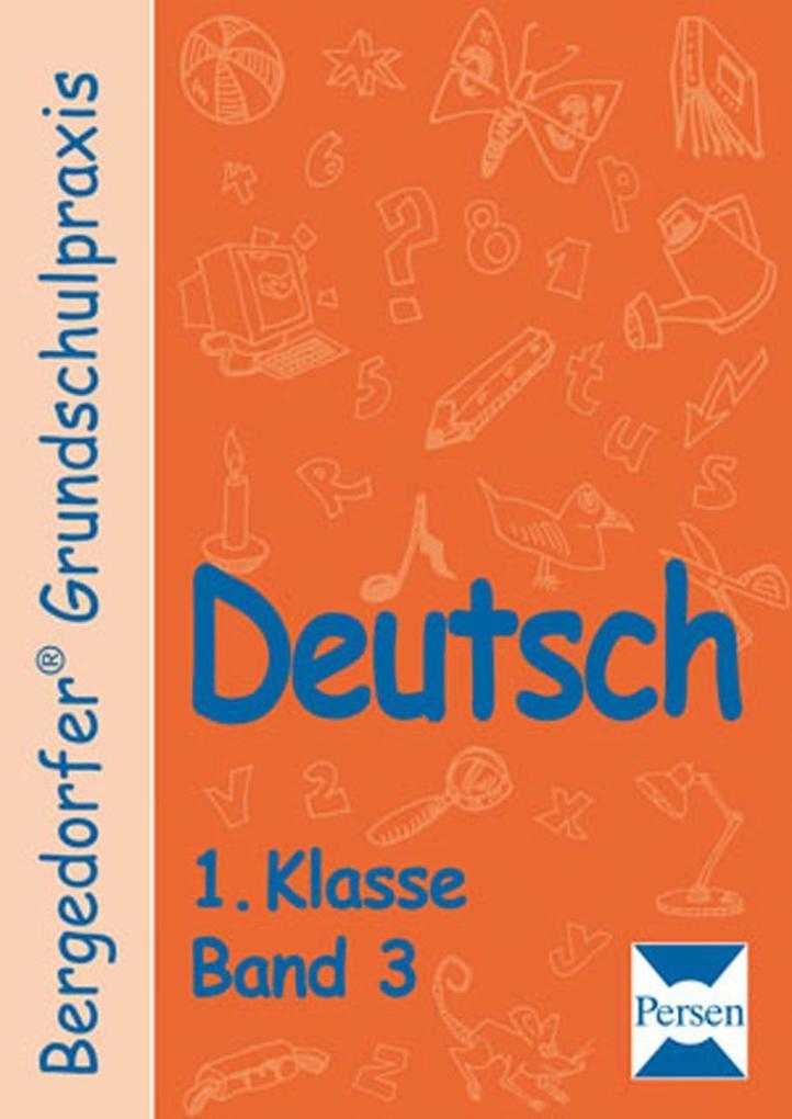 Deutsch 1. Klasse. Band 3 als Buch