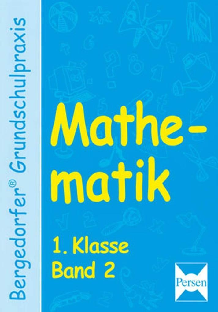 Mathematik 1 Klasse. (Bd. 2) als Buch