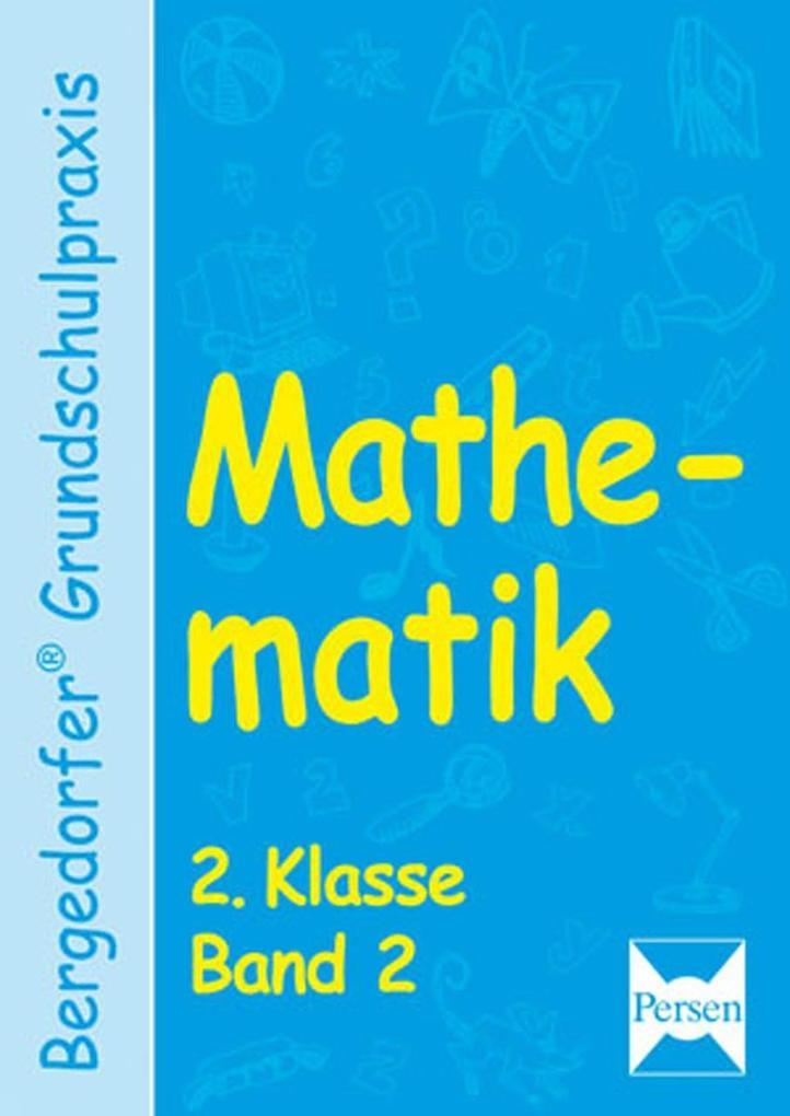 Mathematik 2. Klasse. (Bd. 2) als Buch