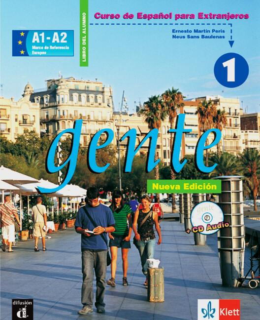 Gente 1. Lehrbuch mit CD. Neubearbeitung. Spanisch für Anfänger als Buch