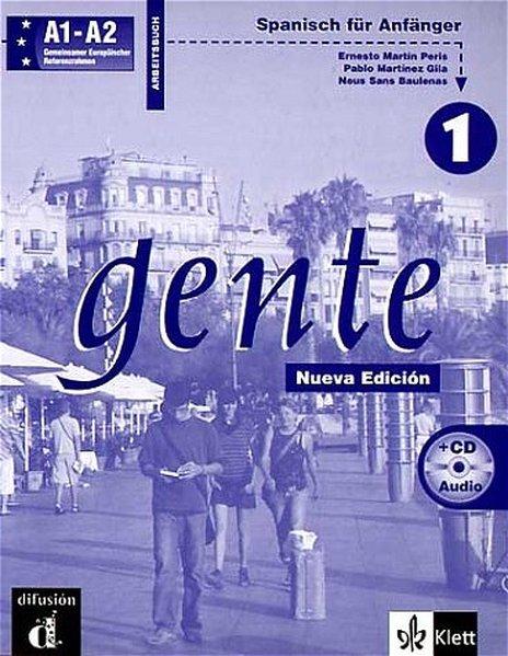 Gente 1. Arbeitsbuch mit CD. Neubearbeitung als Buch