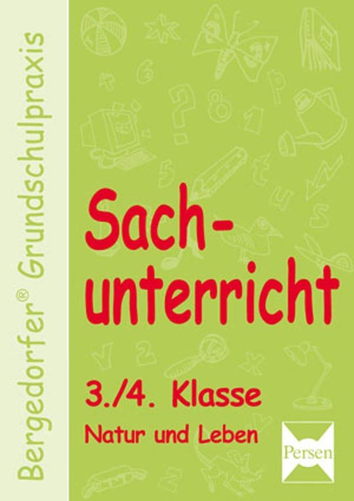 Sachunterricht 3./4. Klasse. Natur und Leben als Buch