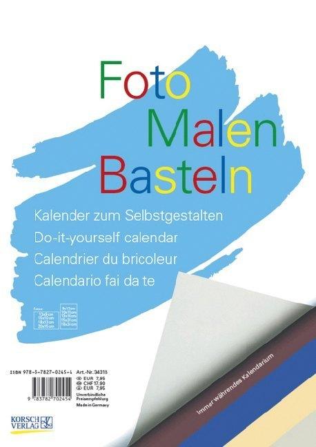 Foto-Malen-Basteln (bunt). Format A4 als Kalender