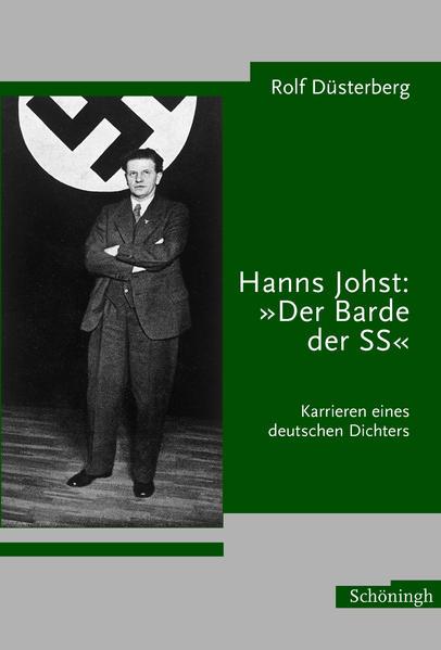 """Hanns Johst: """"Der Barde der SS"""" als Buch"""