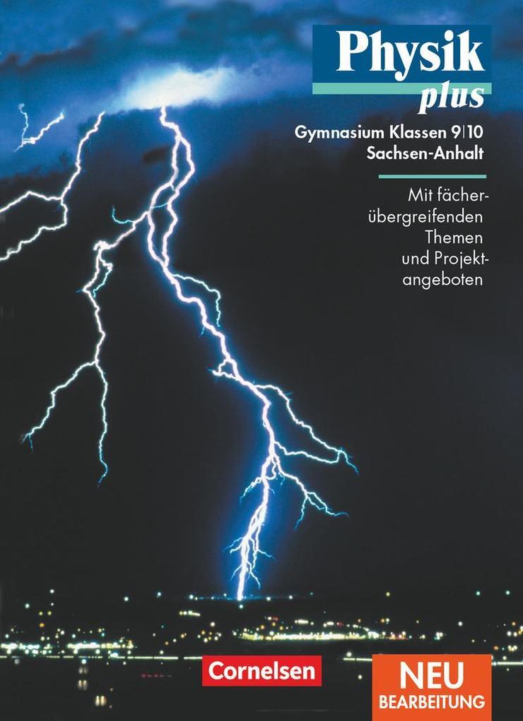 Physik plus 9/10. Schülerbuch. Gymnasium. Sachsen-Anhalt. Neubearbeitung als Buch