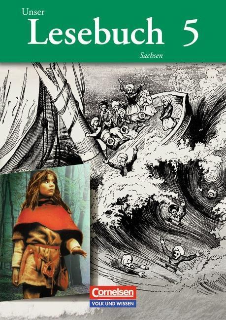 Unser Lesebuch 5. Schülerbuch. Sachsen als Buch