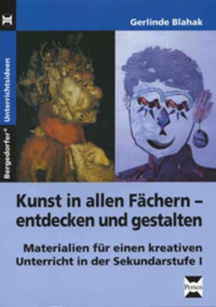 Kunst in allen Fächern entdecken und gestalten als Buch