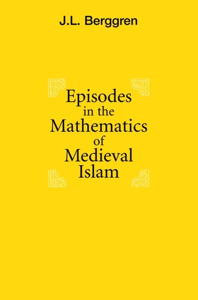 Episodes in the Mathematics of Medieval Islam als Buch