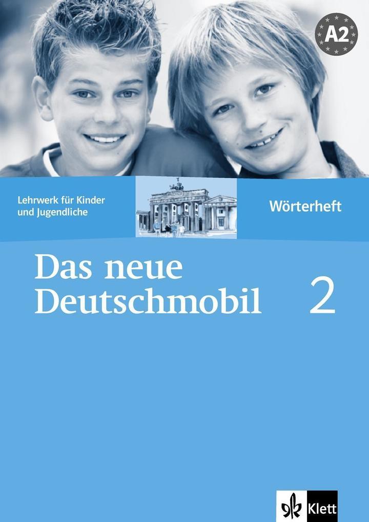 Das Neue Deutschmobil 2. Wörterheft als Buch