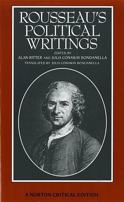 Rousseau's Political Writings: Discourse on Inequality, Discourse on Political Economy, on Social Contract als Buch