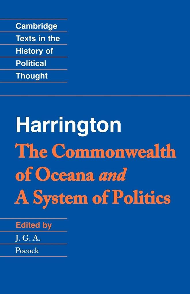 Harrington: 'the Commonwealth of Oceana' and 'a System of Politics' als Buch