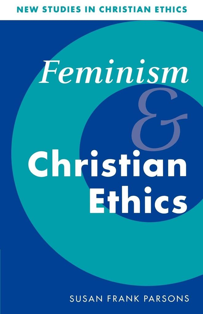 Feminism and Christian Ethics als Buch