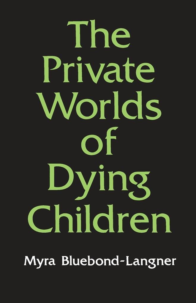 The Private Worlds of Dying Children als Taschenbuch