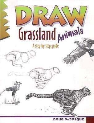 Draw Grassland Animals als Taschenbuch