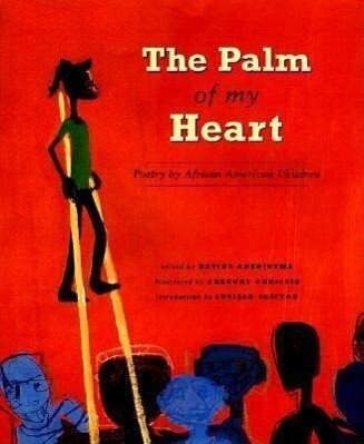 The Palm of My Heart: Poetry by African American Children als Taschenbuch