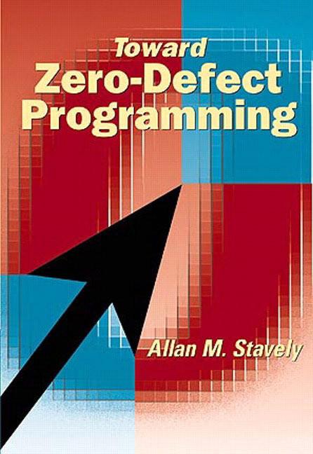 Toward Zero Defect Programming als Taschenbuch