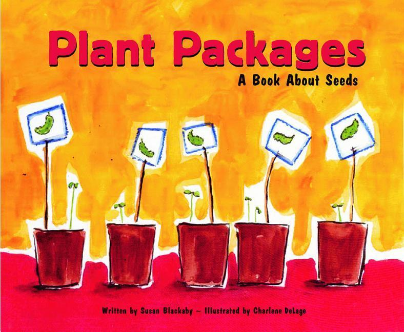 Plant Packages: A Book about Seeds als Buch