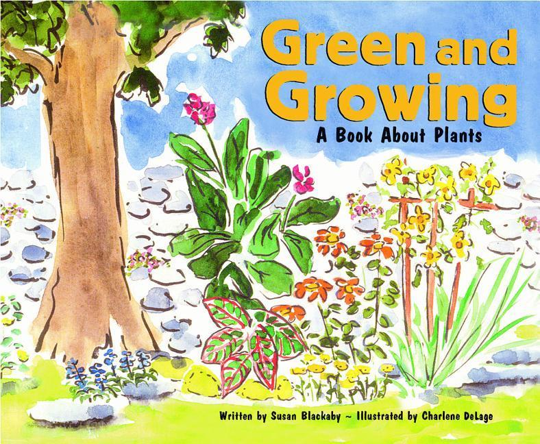 Green and Growing: A Book about Plants als Buch