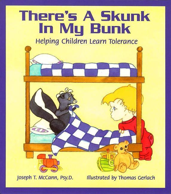 There's a Skunk in My Bunk: Helping Children Learn Tolerance als Taschenbuch