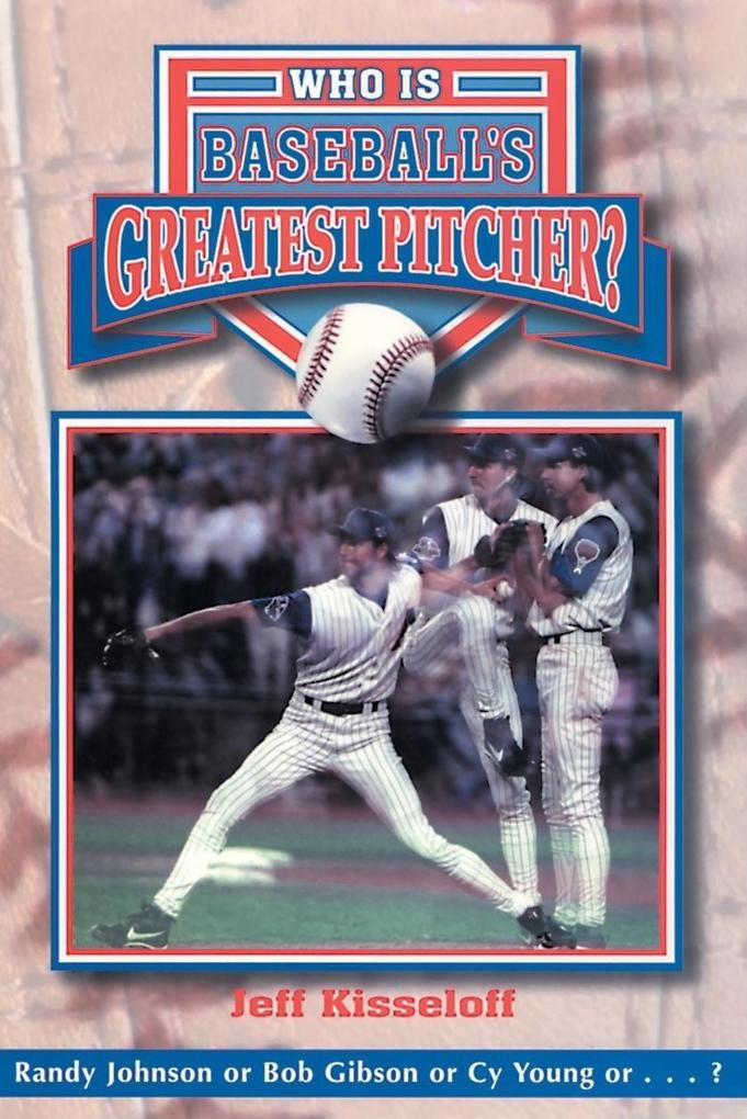 Who Is Baseball's Greatest Pitcher? als Buch