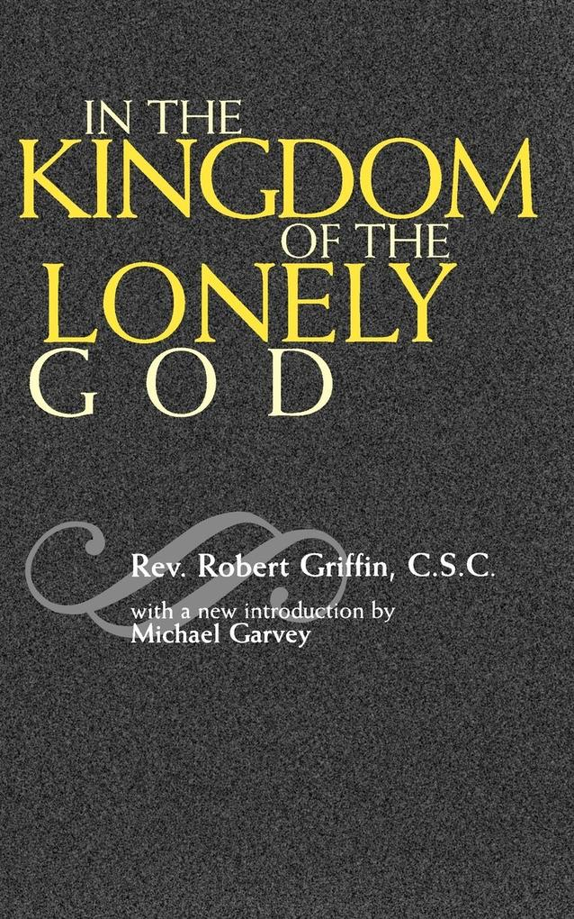 In the Kingdom of the Lonely God als Taschenbuch