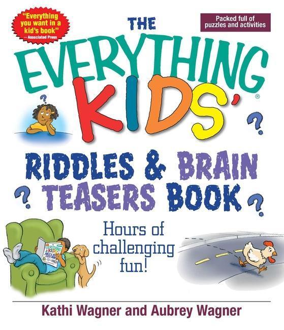 The Everything Kids' Riddles & Brain Teasers Book als Taschenbuch