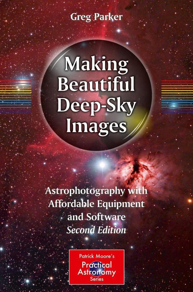 Making Beautiful Deep-Sky Images als eBook Down...