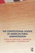 The Constitutional School of American Public Administration