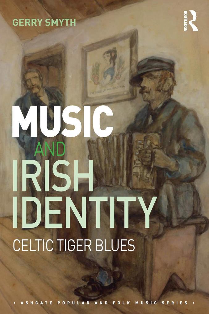 Music and Irish Identity als eBook Download von...