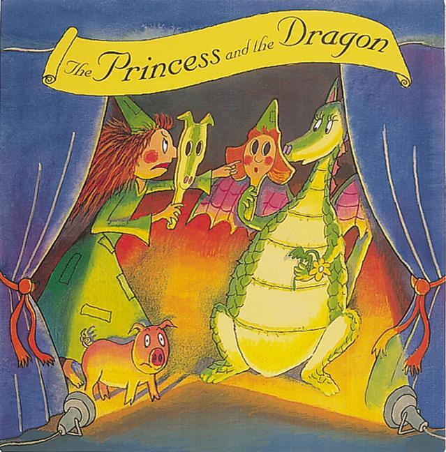 The Princess and the Dragon: Character Masks and Play Script als Buch