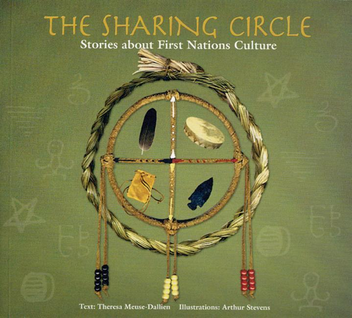 The Sharing Circle: Stories about First Nations Culture als Taschenbuch