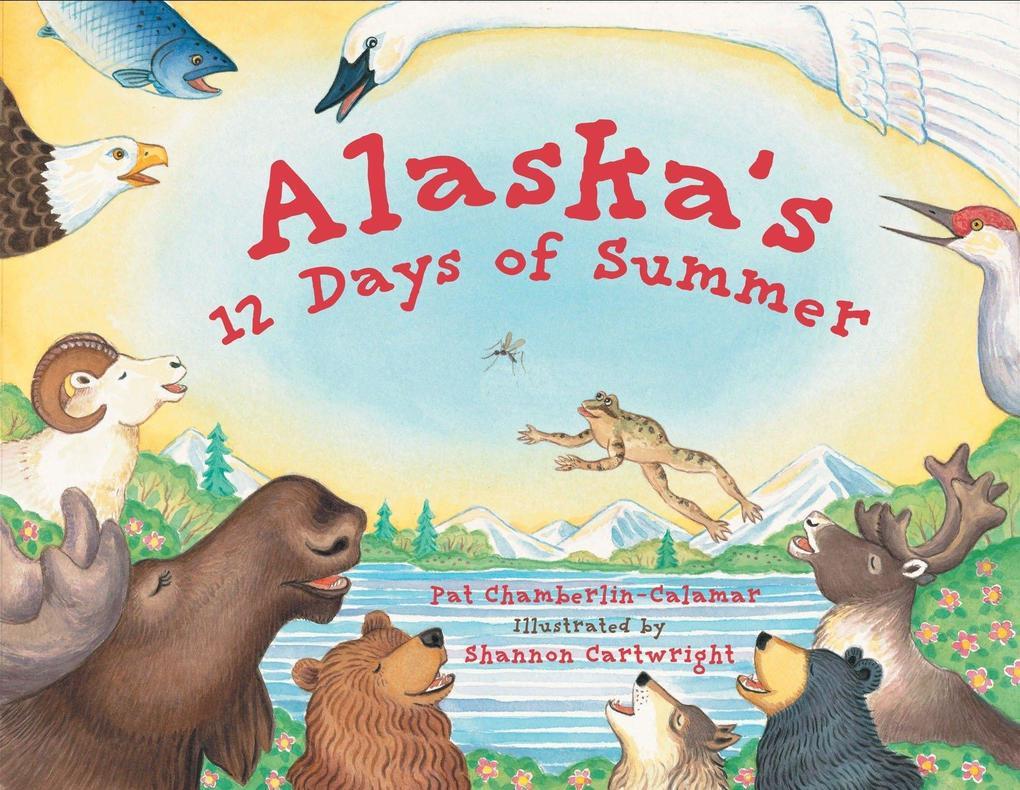 Alaska's 12 Days of Summer als Taschenbuch