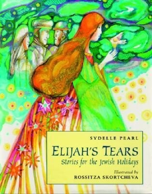 Elijah's Tears: Stories for the Jewish Holidays als Buch