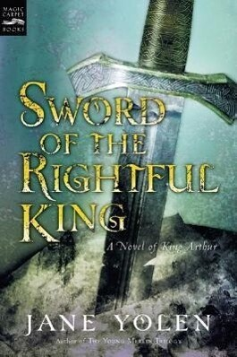 Sword of the Rightful King: A Novel of King Arthur als Taschenbuch
