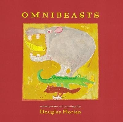 Omnibeasts: Animal Poems and Paintings als Buch