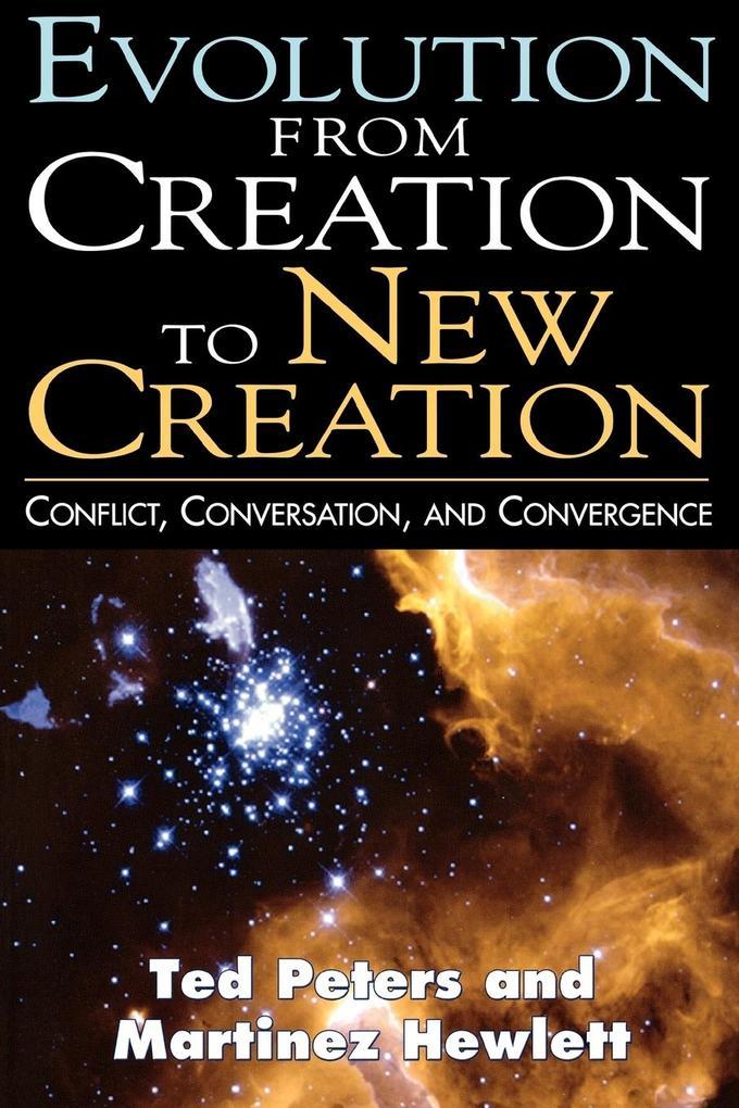 Evolution from Creation to New Creation als Taschenbuch