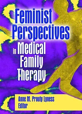 Feminist Perspectives in Medical Family Therapy als Buch