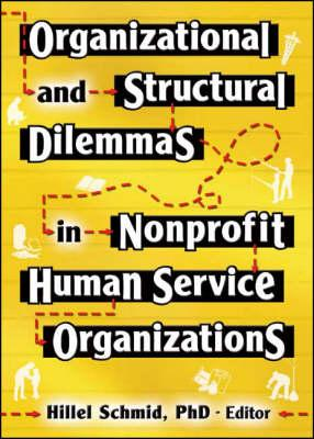 Organizational and Structural Dilemmas in Nonprofit Human Service Organizations als Taschenbuch