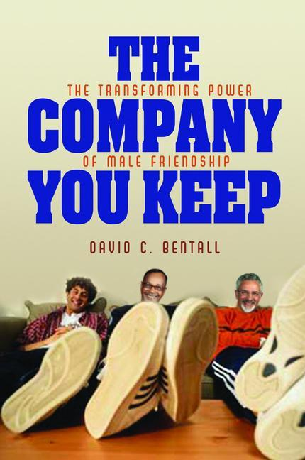 The Company You Keep als Taschenbuch