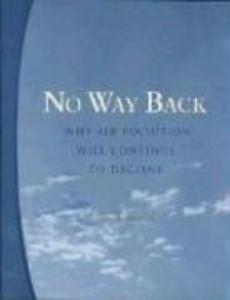 No Way Back: Why Air Pollution Will Continue to Decline als Taschenbuch