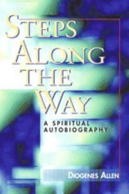 Steps Along the Way: A Spiritual Autobiography als Taschenbuch