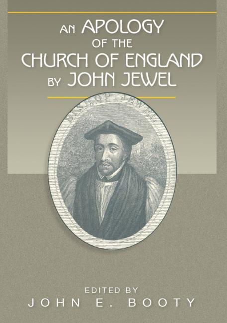 An Apology of the Church of England by John Jewel als Taschenbuch