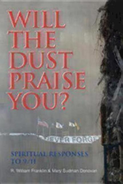 Will the Dust Praise You?: Spiritual Responses to 9/11 als Taschenbuch