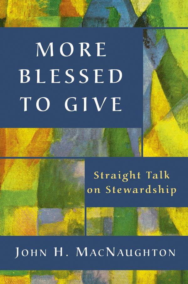 More Blessed to Give: Straight Talk on Stewardship als Taschenbuch