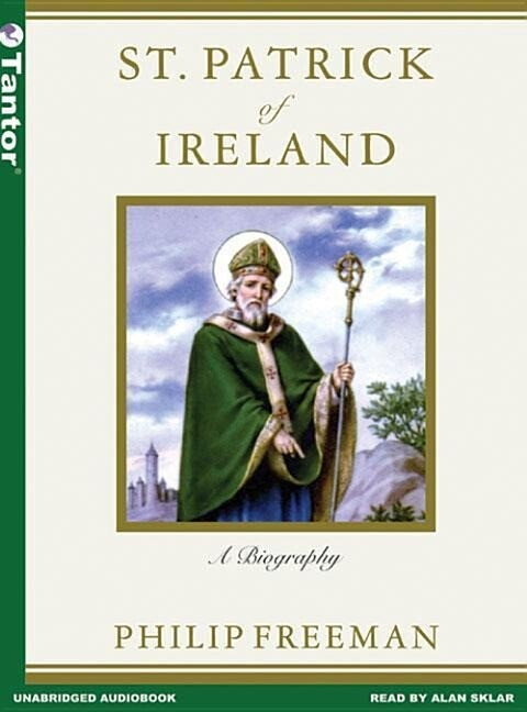 St. Patrick of Ireland: A Biography als Hörbuch