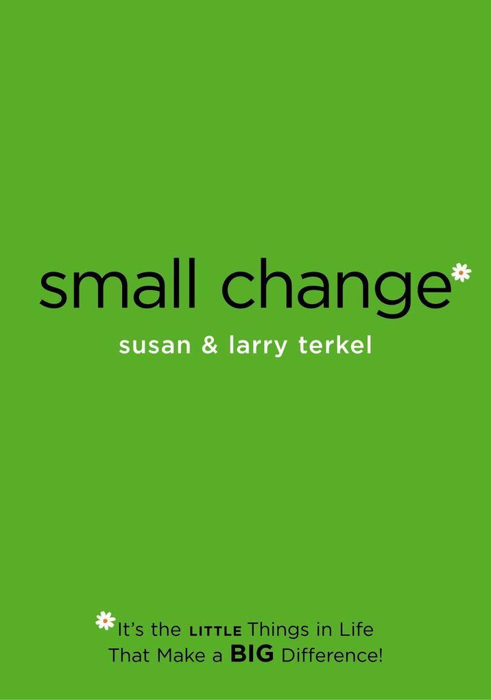 Small Change als Taschenbuch