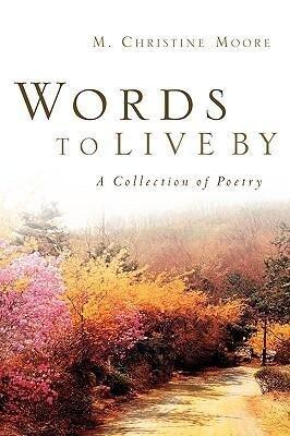 Words to Live by als Taschenbuch