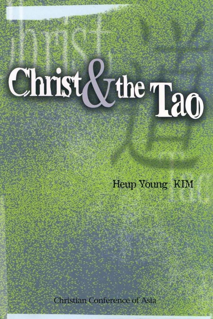 Christ and the Tao als Taschenbuch