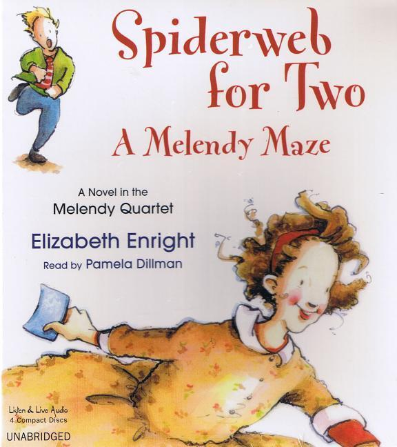 Spiderweb for Two: A Melendy Maze als Hörbuch