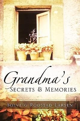 Grandma's Secrets & Memories als Taschenbuch